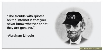 The trouble with Internet - Fake Lincoln Quote